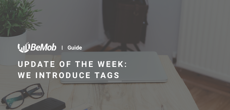 Update of the Week: We introduce Tags