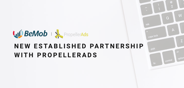 Newly established partnership with PropellerAds