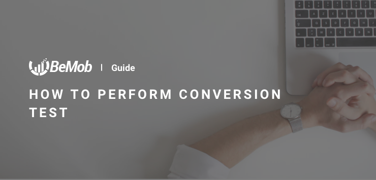 How to perform Conversion Test