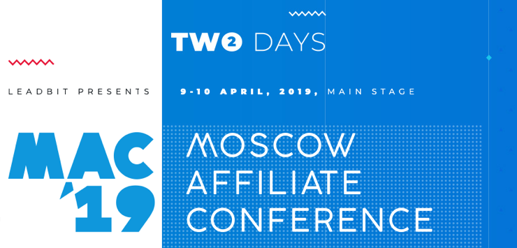 Moscow Affiliate Conference 2019 - Capture the Market